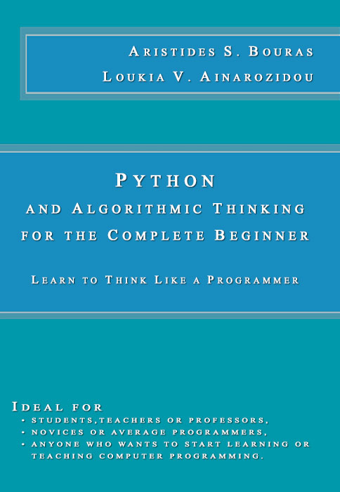 Python and Algorithmic Thinking for the Complete Beginner