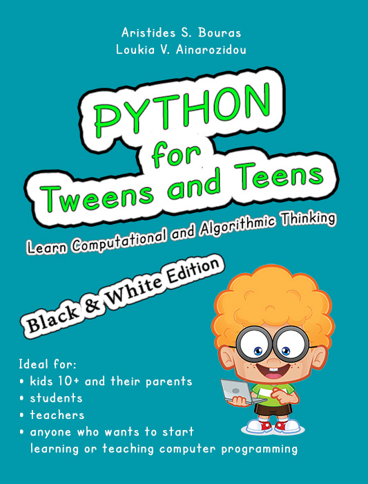 Python for Tweens and Teens – Aristides S  Bouras